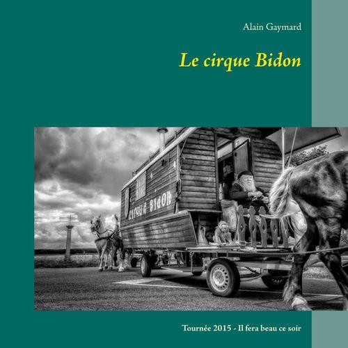 Le cirque Bidon 2015