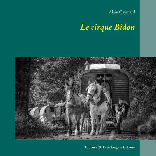 Le cirque Bidon 2017