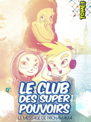 Le Club des Super Pouvoirs