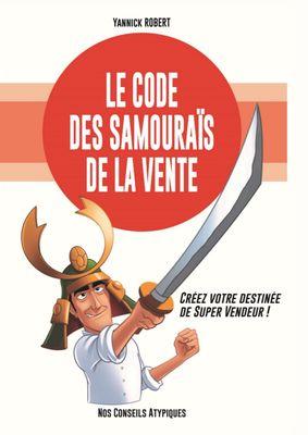 Le code des samouraïs de la vente