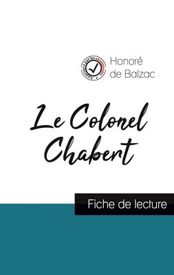 Le Colonel Chabert de Balzac (fiche de lecture et analyse complète de l'oeuvre)
