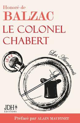Le Colonel Chabert, Honoré de Balzac, préfacé par A. Maufinet