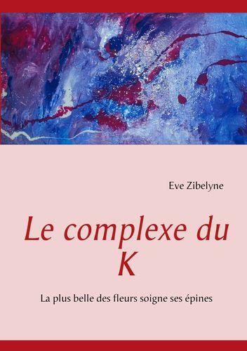 Le complexe du K