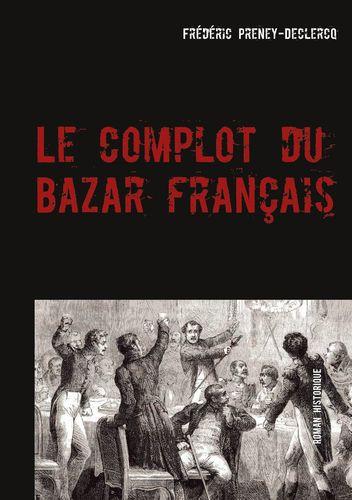 Le complot du Bazar français