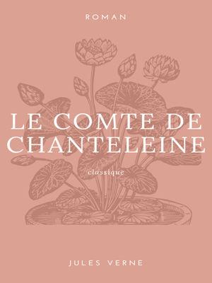 Le Compte de Chanteleine