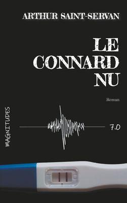 Le connard nu - Magnitude 7.0