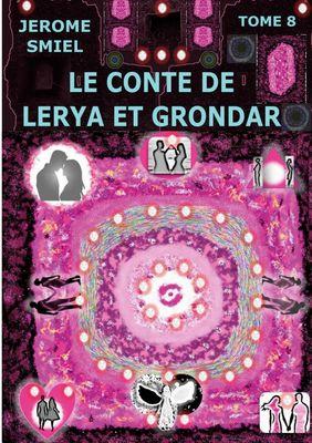 Le Conte de Lerya et Grondar