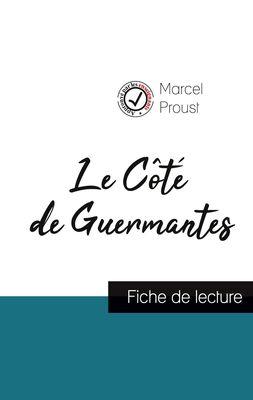 Le Côté de Guermantes de Marcel Proust (fiche de lecture et analyse complète de l'oeuvre)