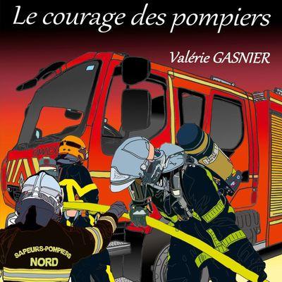 Le courage des pompiers