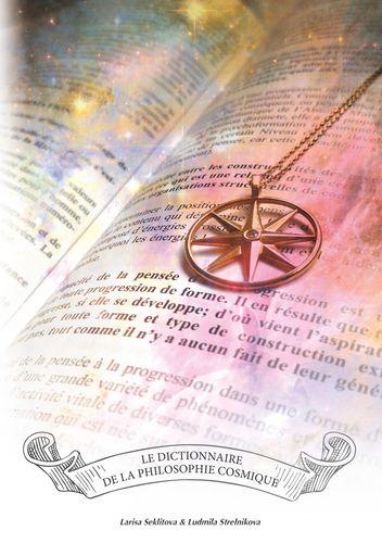 Le dictionnaire de la philosophie cosmique
