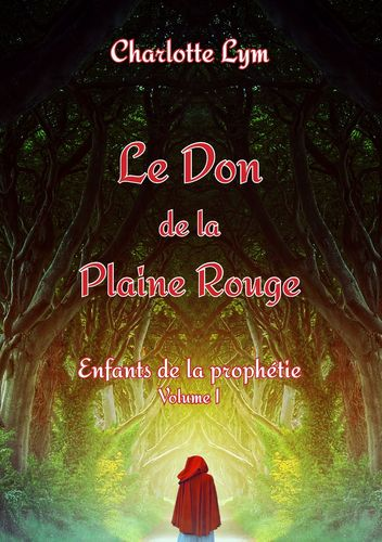 Le Don de la Plaine Rouge