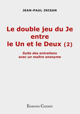 Le double jeu du Je entre le Un et le Deux (2)