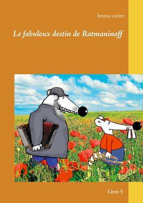 Le fabuleux destin de ratmaninoff 5