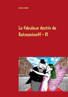le fabuleux destin de ratmaninoff 6