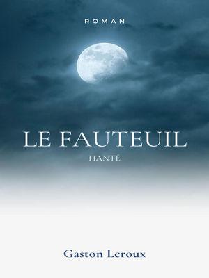 Le Fauteuil Hanté