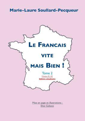 """Le Français Vite mais Bien Tome 2 """"étudiant"""""""