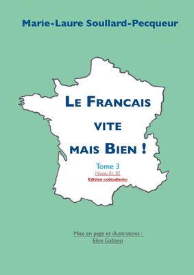 Le Français vite mais bien tome 3 étudiant