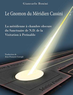 Le Gnomon du Méridien Cassini