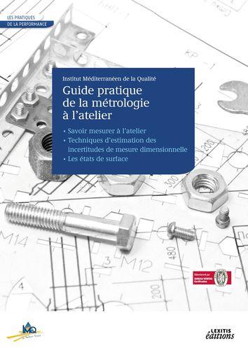 Le Guide pratique de la métrologie à l'atelier