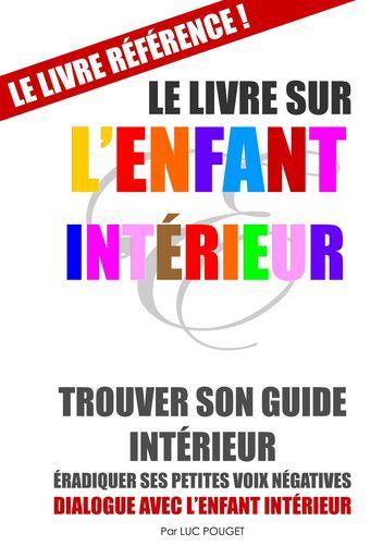 Le Livre sur l'Enfant Intérieur (couverture souple)