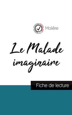 Le Malade imaginaire de Molière (fiche de lecture et analyse complète de l'oeuvre)