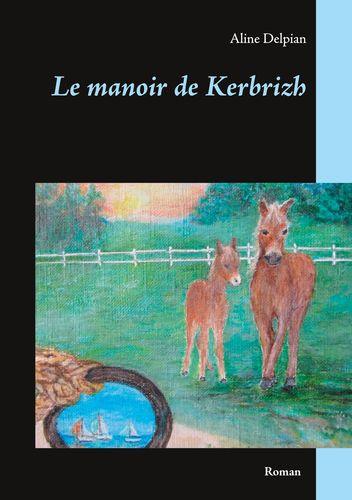 Le manoir de Kerbrizh