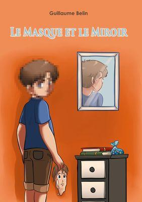 Le masque et le miroir