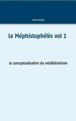 Le Méphistophélès vol 1