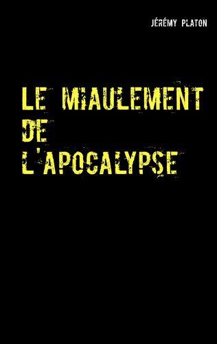 Le miaulement de l'apocalypse