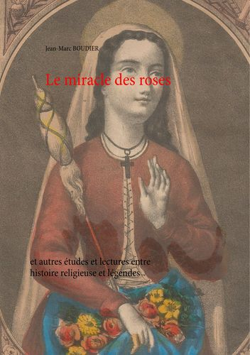 Le miracle des roses