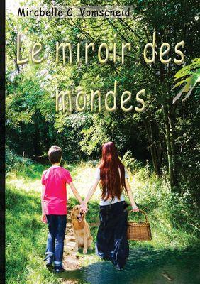 Le miroir des mondes