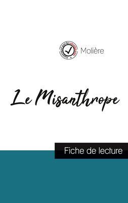 Le Misanthrope de Molière (fiche de lecture et analyse complète de l'oeuvre)