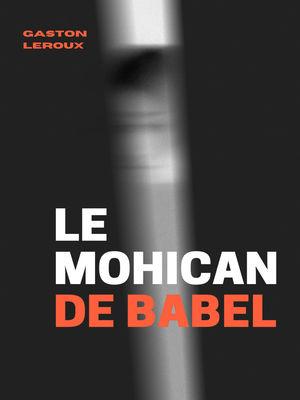 Le Mohican de Babel