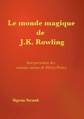 Le monde magique de J. K. Rowling