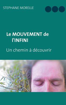 Le Mouvement de l'Infini