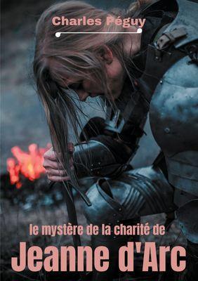 Le Mystère de la charité de Jeanne d'Arc