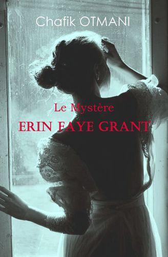 Le Mystère Erin Faye Grant
