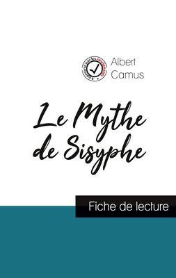Le Mythe de Sisyphe de Albert Camus (fiche de lecture et analyse complète de l'oeuvre)