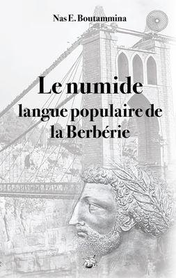 Le numide, langue populaire de la Berbérie