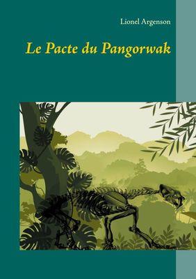 Le Pacte du Pangorwak