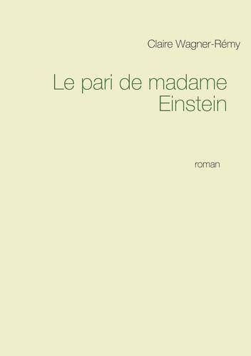 Le pari de madame Einstein