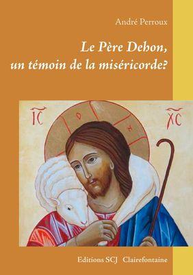 Le Père Dehon