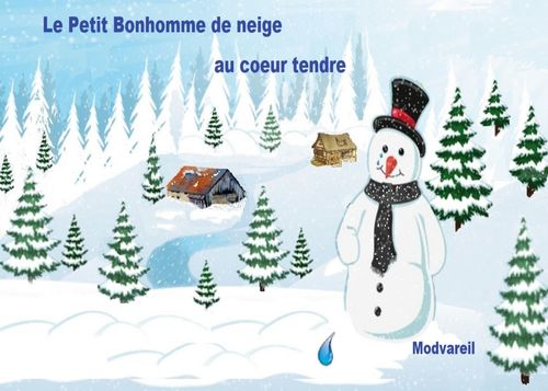 LE PETIT BONHOMME AU COEUR TENDRE