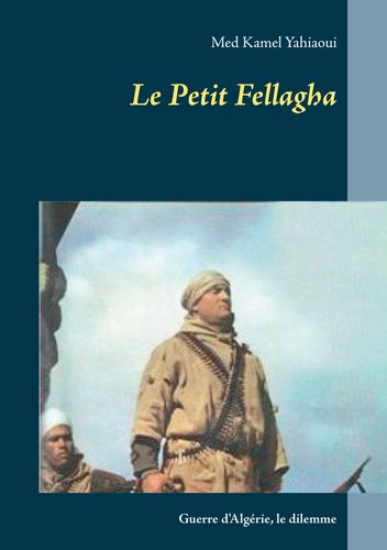 Le Petit Fellagha
