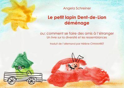 Le petit lapin Dent-de-lion demenage