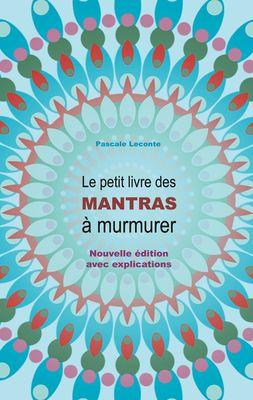 Le petit livre des Mantras à murmurer