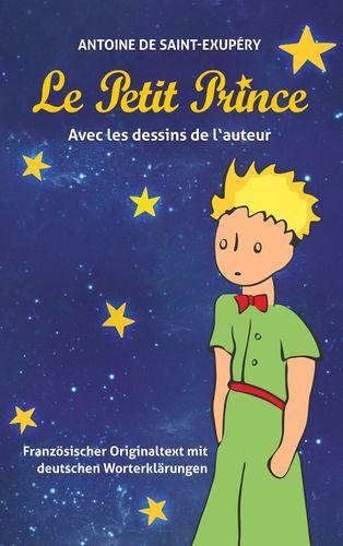 Le Petit Prince. Antoine de Saint-Exupéry