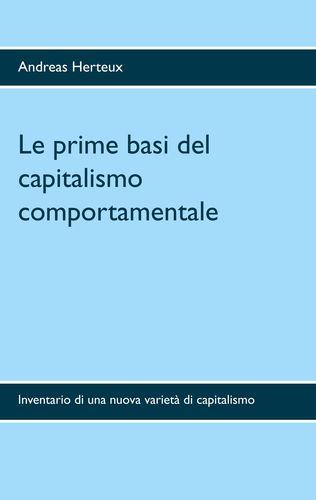 Le prime basi del capitalismo comportamentale