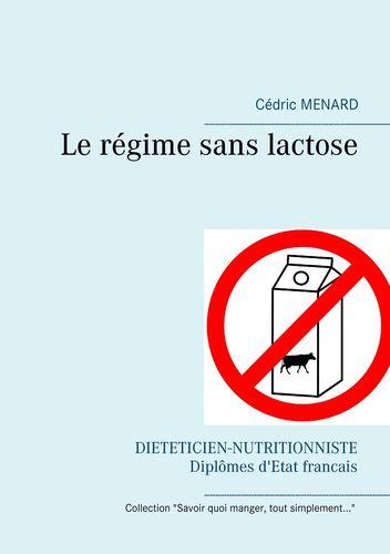 Le régime sans lactose