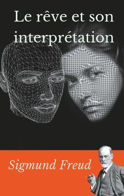 Le rêve et son interprétation